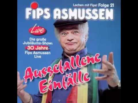 Fips Asmussen - Ausgefallene Einfälle Part 1