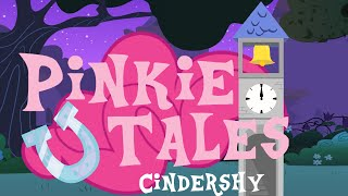 Pinkie Tales: Cindershy