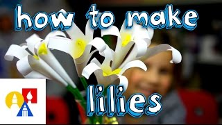 How To Make Paper Lilies