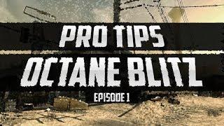 Pro Tips | Episode 1 : Octane Blitz
