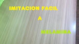 IMITANDO A LA MELAMINA FACIL Paso A Paso  - Luis Lovon