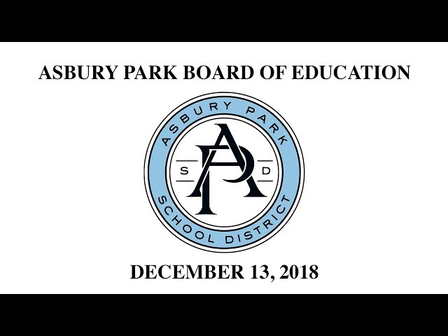 Asbury Park Board of Education - December 13, 2018