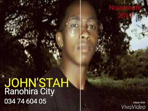 John'Stah Ranohira City Nouvel Prod official Nouveaute gasy 2019