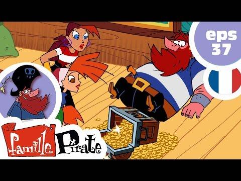 La Famille Pirate - Le magot (Episode 37)