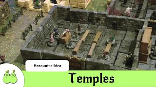Dungeons & Dragons Encounter Ideas: Temples