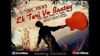 Ek Teri Vo Baatey (Humsufar Cover)||Vali,Rajan Mehta ft. Rajat TMK||Official  Full HD Video 2018