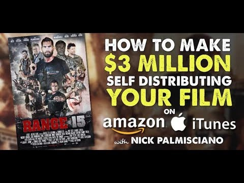 How to Make $3 Million Selling Your Indie Film on iTunes & Amazon w/ Range 15 - IFH 167