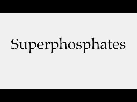 How to Pronounce Superphosphates