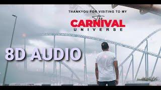 King - Tu Aake Dekhle ( 8D AUDIO)   The Carnival   The Last Ride   8D MUSIC