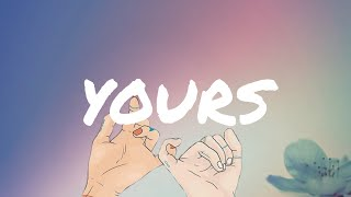 YOURS -Russell Dickerson ( Lyrics )  🎶🎶