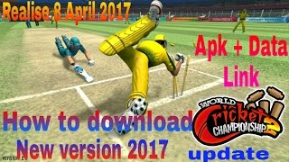 How To Download  Or Update World Cricket Championship 2  2017and Install Without Play Store