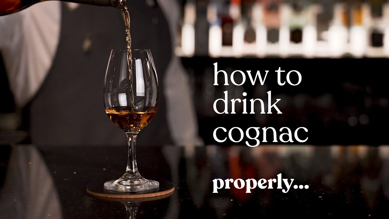 How To Drink Cognac Properly Youtube