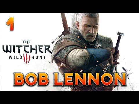 The Witcher 3 : Bob Lennon - Ep. 1 : En route vers l'aventure !