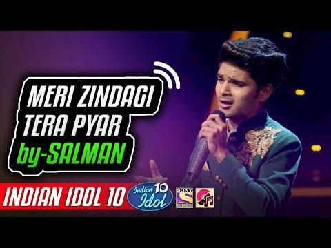 Meri Zindagi Tera Pyar - Salman Ali - Indian Idol 10 - Neha Kakkar - 2018