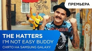 The Hatters I M Not Easy Buddy Samsung YouTube TV 12
