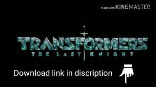 Transformers the last knight    Hindi + English download