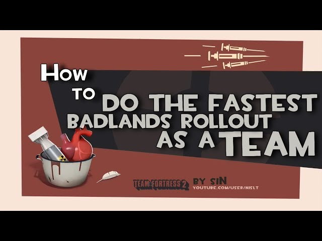 TF2: How to do the fastest badlands rollout as a team