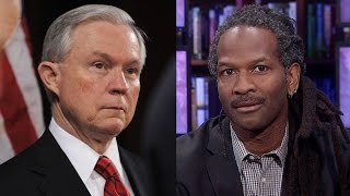Neuroscientist Carl Hart: We Need to Stop Jeff Sessions from Escalating the Racist War on Drugs Free HD Video