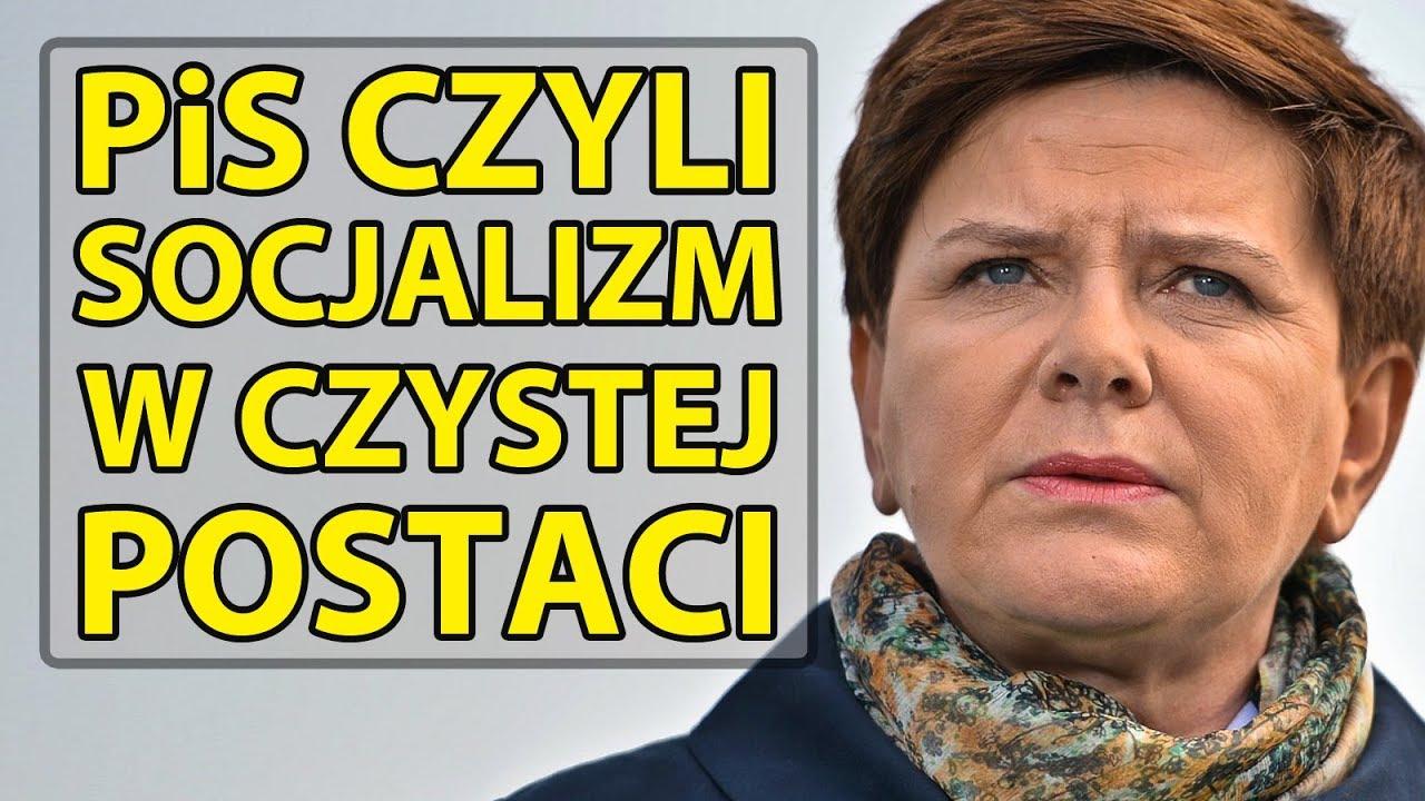 PiS czyli socjalizm w czystej postaci.