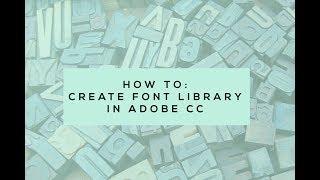 Adobe CC Tipi Kitaplık Oluşturma