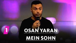 Osan Yaran: Mein Sohn