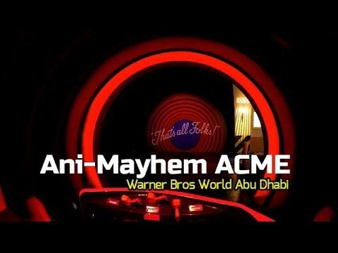 Ani-Mayhem ACME - Warner Bros World Abu Dhabi Theme Park 👍👍👍