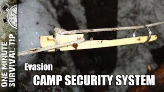 Camp security system - one minute survival tip