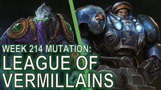 Starcraft II: Co-Op Mutation #214 - League of Vermillains