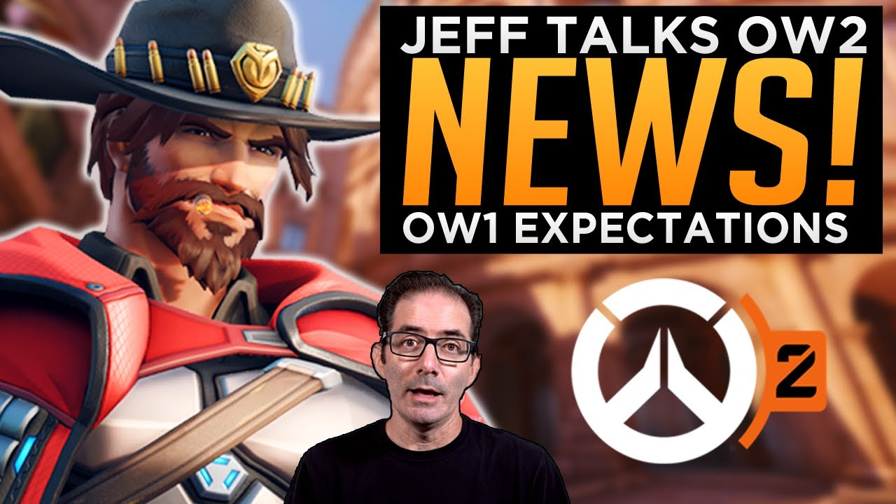 Jeff Talks MORE Overwatch 2 News & OW1 Expectations