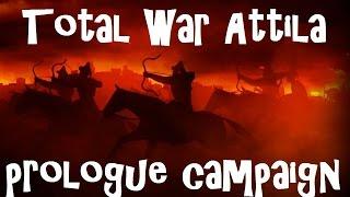 Total War: Attila Prologue Campaign - Part Two