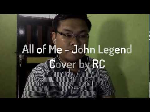 John Legend - All Of me cover by RC