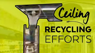 Ceiling Recycling: Construction Manager Perspective