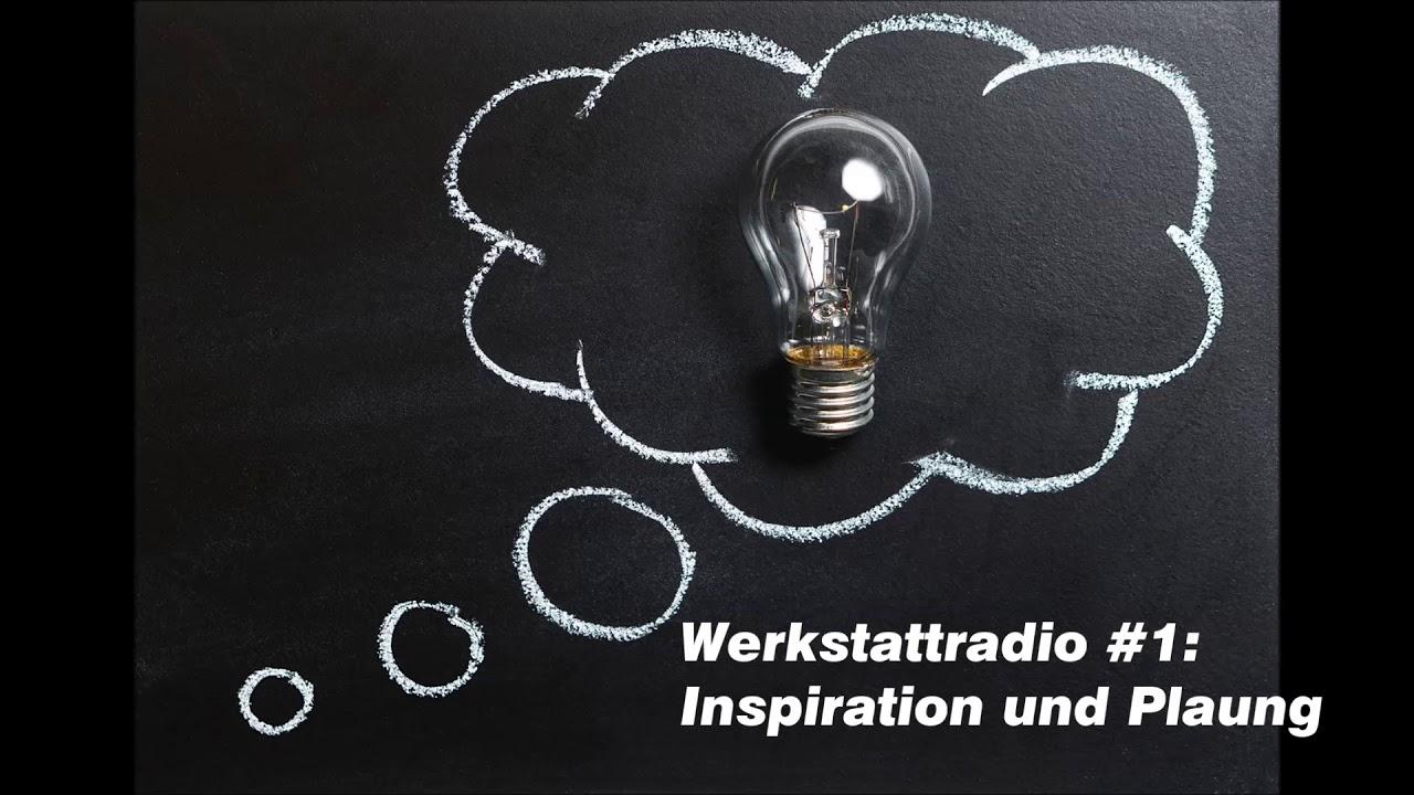 werkstattradio - wrp #1: inspiration und planung - youtube