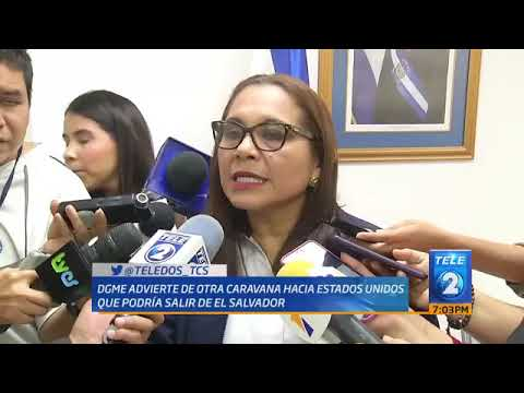 DGME government watch says another large caravan forming in El Salvador in January