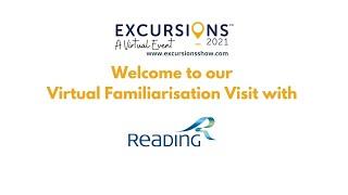 Visit Reading - Virtual Familiarisation Visit