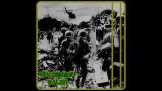 Uncommon Valor - Say Goodbye To Mom And Dad / Tunnel Rat