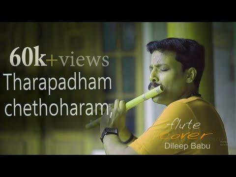 Tharapadham chedoharam,,,[Flute song]By ,Dileep babu,B