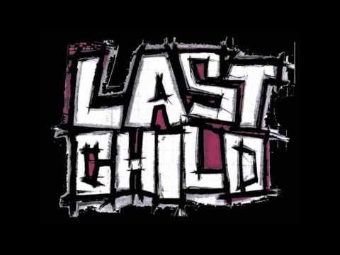 Last Child - Penyesalan Yang Indah