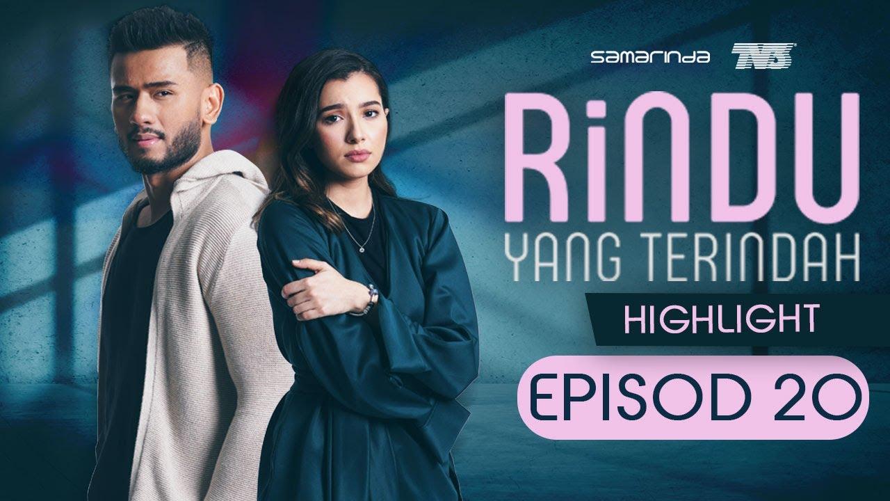 Download HIGHLIGHT: Episod 20 | Rindu Yang Terindah (2020)