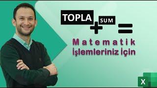 MS EXCEL - Matematik İşlemlerinin Yapılması (SUM)