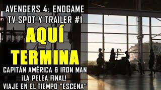 ¡AQUÍ TERMINA TODO! Avengers: Endgame TV Spot y CONEXIÓN con Trailer Oficial | ANÁLISIS