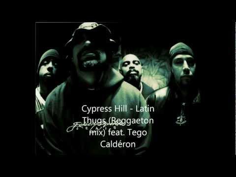 Cypress Hill – latin thugs (Reggaeton mix) feat. Tego Caldéron