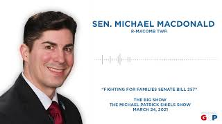 Sen. MacDonald talks fighting for families with SB 257 on the Big Show