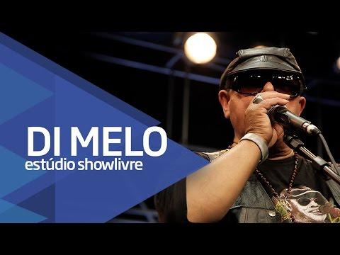 """""""A vida em seus métodos diz calma"""" - Di Melo no Estúdio Showlivre 2016 Mp3"""