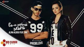 Alina Aldoiu feat. DMC - Ca-n prima seara