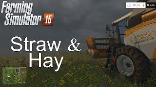 Farming Simulator '15 Tutorial: Straw & Hay