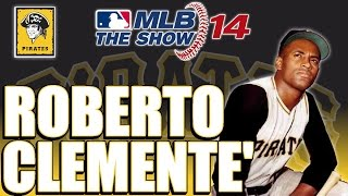 MLB 14 The Show Legend Player Lock: Roberto Clemente (Livestream)