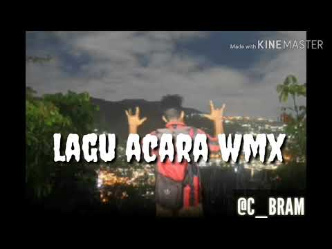 Lagu Acara Wmx
