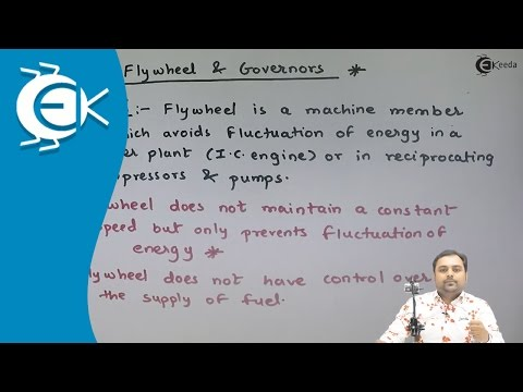 What is Concept of Flywheel and Governors || Ekeeda.com