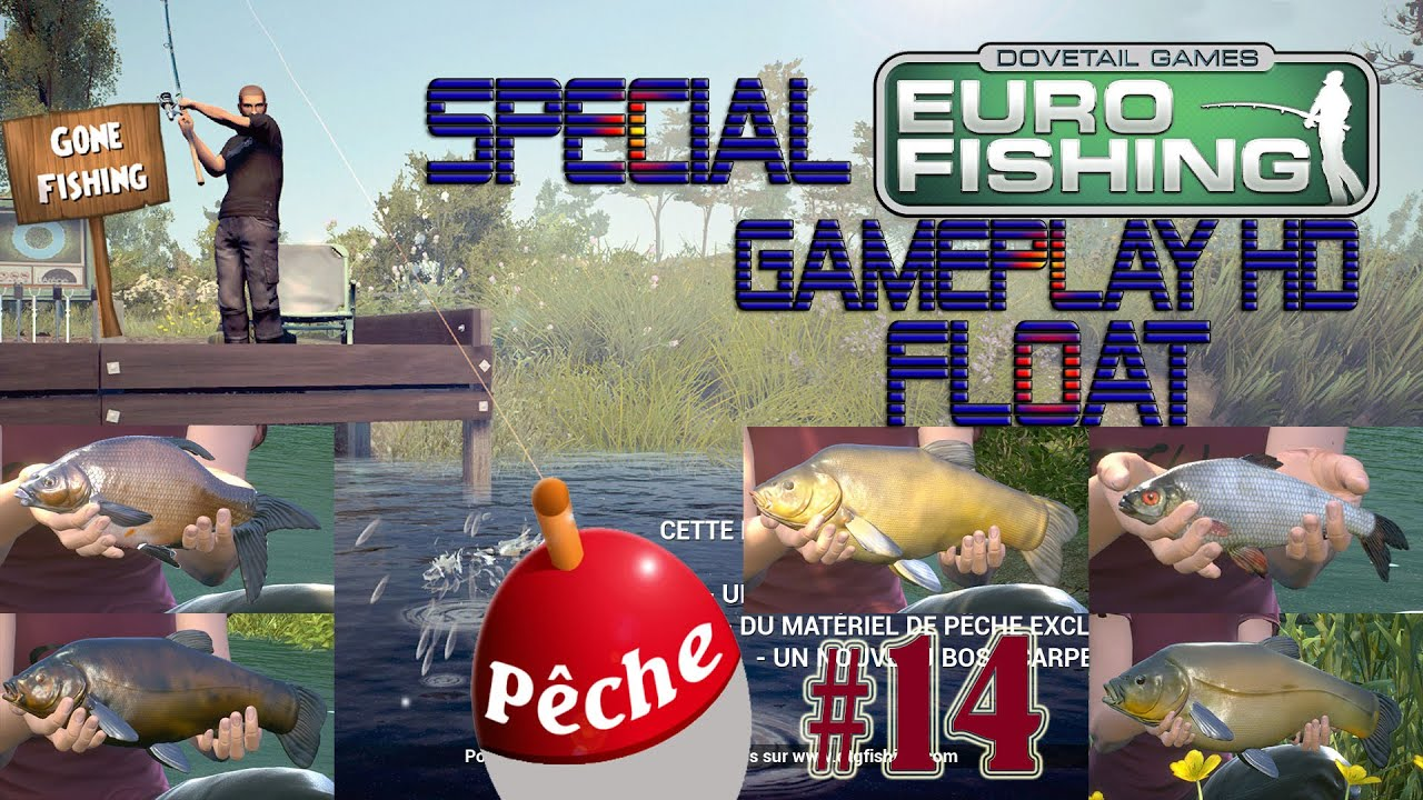 Dovetail games euro fishing gameplay 14 special float for Fishing for floaters game